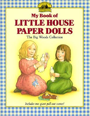 My Book of Little House Paper Dolls By Graef, Renee (ILT)